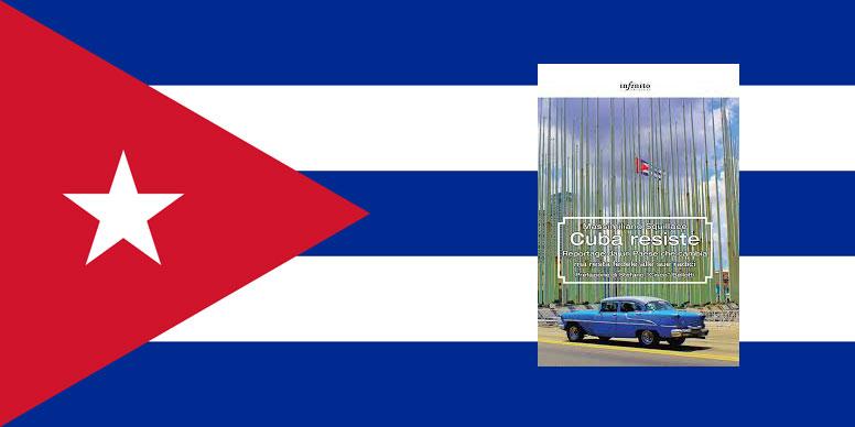 Cuba cosa vedere, itinerario con il libro Cuba Resiste